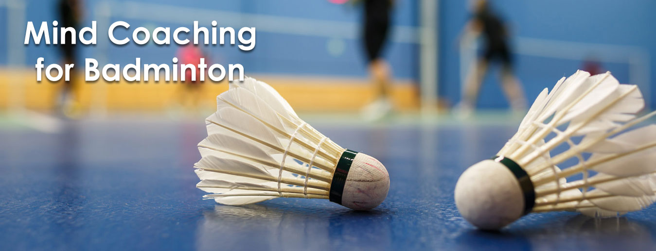 Badminton Player Mind Coaching
